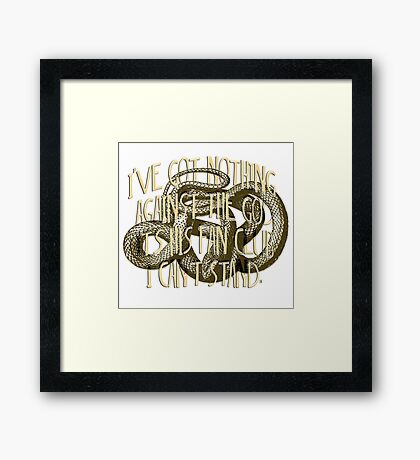 I've got nothing  against the God It's his Fan Club I can't stand. Framed Print