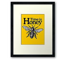 Time Is Honey Beekeeper Quote Design Framed Print