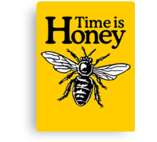 Time Is Honey Beekeeper Quote Design Canvas Print