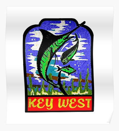 KEY WEST FLORIDA VINTAGE MARLIN FISHING OCEAN BEACH VACATION Poster