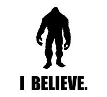 I Believe In Bigfoot by TheBestStore