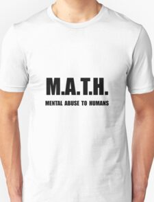 Math Abuse Unisex T-Shirt