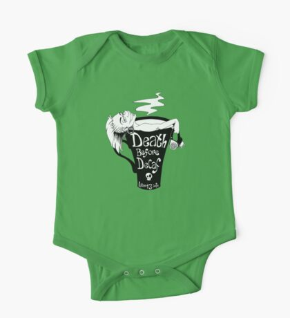 Death before decaf One Piece - Short Sleeve