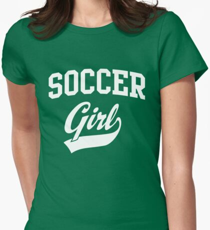 Soccer Girl Womens Fitted T-Shirt