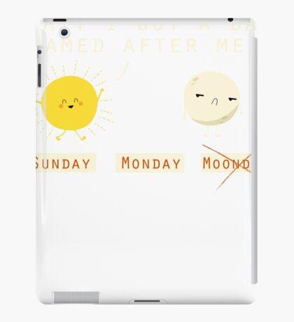 Funny Sarcastic Sunday Wins Over Moonday Monday Illustrated Pun Graphic Tee Shirt iPad Case/Skin