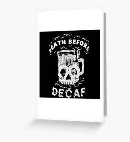 pyknic death before decaf Greeting Card