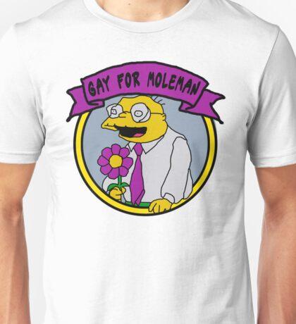 Gay For Moleman Unisex T-Shirt