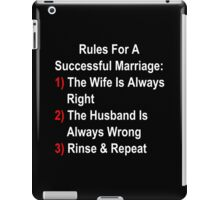 Rules For A Successful Marriage iPad Case/Skin
