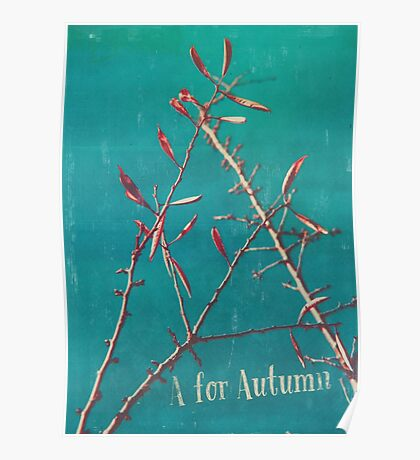 A for Autumn Poster