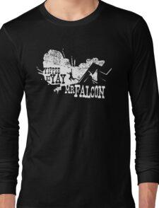 Yippee Ki Yay, Mr. Falcon Long Sleeve T-Shirt
