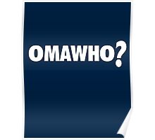 Omawho? Poster