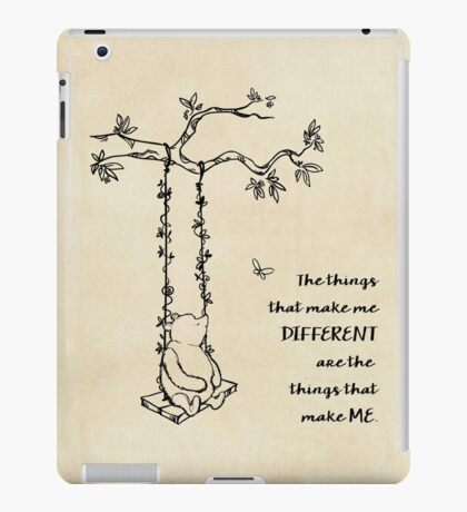 Winnie the Pooh - The things that make me different iPad Case/Skin