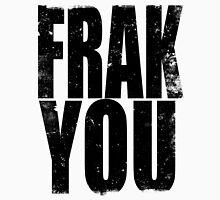 FRAK YOU (BLACK) Unisex T-Shirt