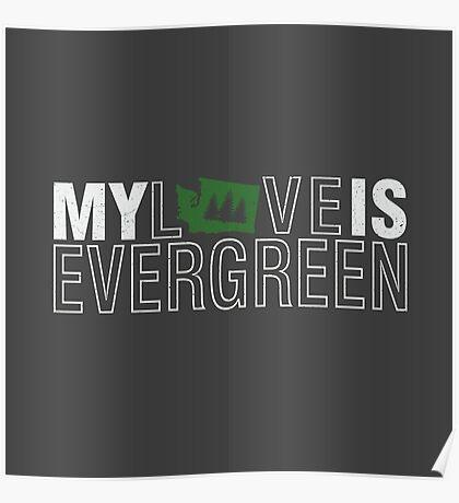 Evergreen Love - Washington Poster