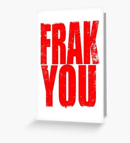 FRAK YOU (RED) Greeting Card