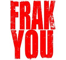 FRAK YOU (RED) Photographic Print
