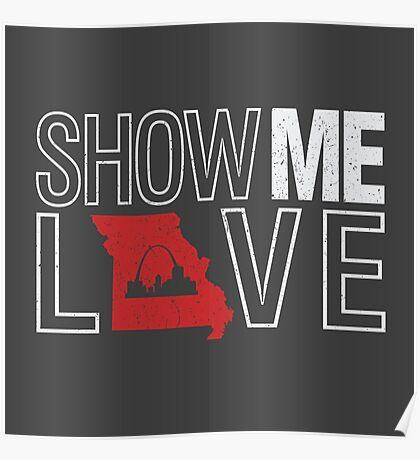 Show Me Love - Missouri Poster