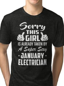 Sorry This Girl Is Taken By January Electrician Tri-blend T-Shirt