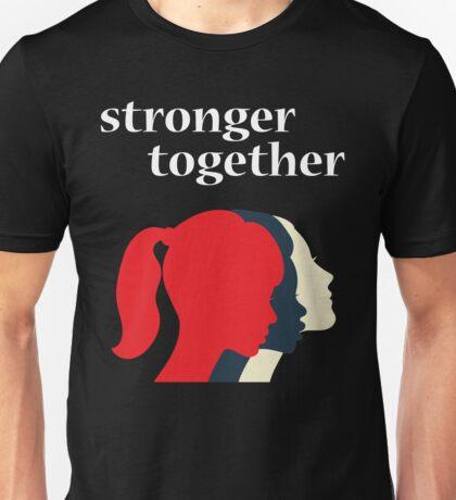 Stronger Together Feminist  Unisex T-Shirt