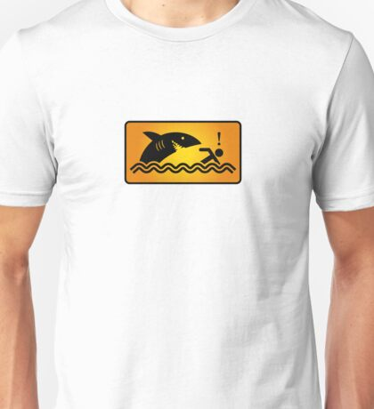 Warning: Beware of sharks Unisex T-Shirt