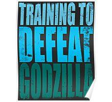 Training to DEFEAT GODZILLA Poster