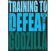 Training to DEFEAT GODZILLA Photographic Print