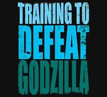 Training to DEFEAT GODZILLA T-Shirt