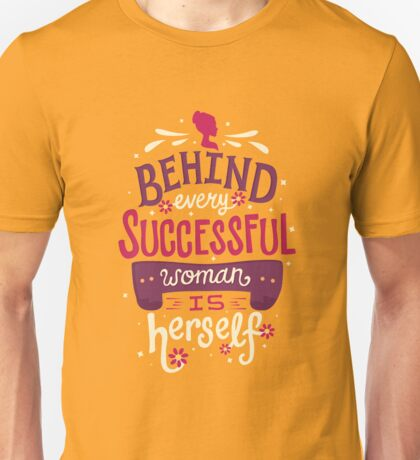 Successful woman Unisex T-Shirt