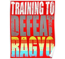 Training to DEFEAT RAGYO Poster
