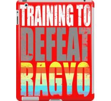 Training to DEFEAT RAGYO iPad Case/Skin