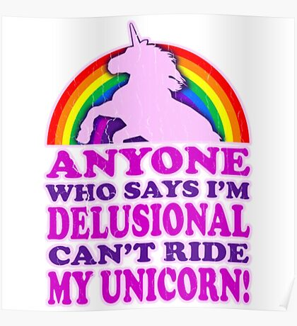Funny! Can't Ride My Unicorn (Vintage Distressed) Funny Unicorn Shirt Poster