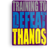 Training to DEFEAT THANOS Metal Print