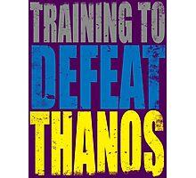 Training to DEFEAT THANOS Photographic Print