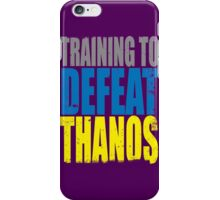 Training to DEFEAT THANOS iPhone Case/Skin