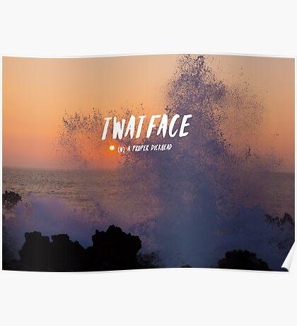 Twatface Poster