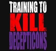 Training to KILL DECEPTICONS T-Shirt