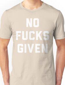 NO FUCKS GIVEN Unisex T-Shirt