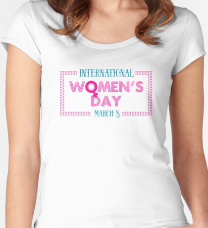 International Women's Day Be Bold For Change  Women's Fitted Scoop T-Shirt
