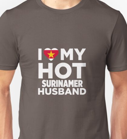 I Love My Hot Surinamer Husband Unisex T-Shirt