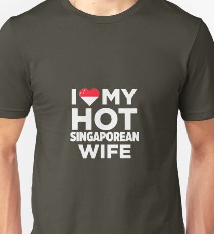 I Love My Singaporean Wife Unisex T-Shirt