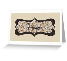 Feminism Greeting Card
