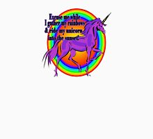 Excuse Me While I Gather My Rainbows & Ride My Unicorn Into The Sunset Womens Fitted T-Shirt