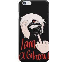 I am a ghoul  iPhone Case/Skin