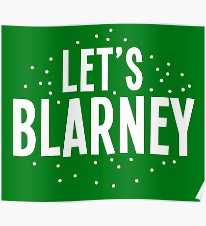 Let's BLARNEY Poster