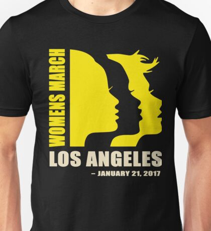 Women's March on Los Angeles Unisex T-Shirt