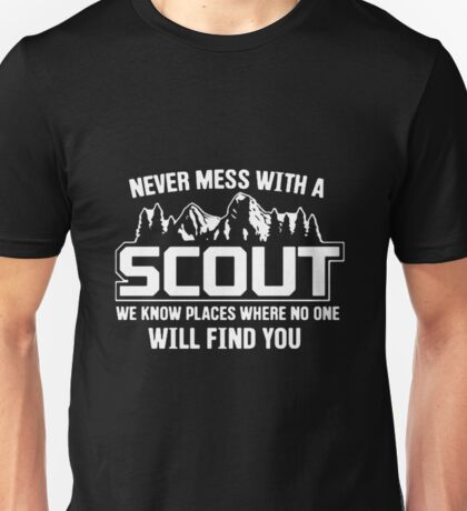 Never Mess With A Scout Funny Scout Shirt Unisex T-Shirt