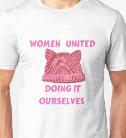 WOMEN'S MARCH UNTIED DOING IT OURSELVES T-SHIRT Unisex T-Shirt