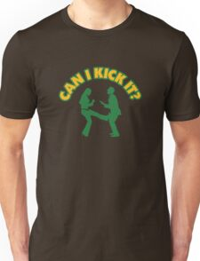 Can I kick him in the balls? Unisex T-Shirt