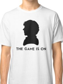 The Game Is On Classic T-Shirt