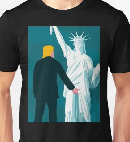 Trump Grabbing Statue Of Liberty by the Pussy Unisex T-Shirt